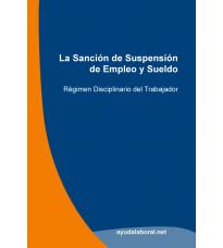 La Sanción de Suspensión de Empleo y Sueldo