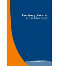 Manual: Permisos y Licencias en el Contrato de Trabajo
