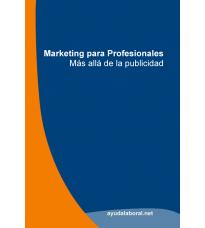Marketing para Profesionales - Más Allá de la Publicidad